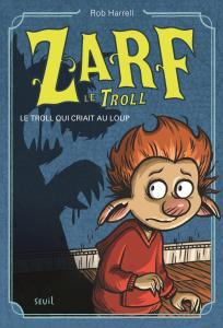 couverture Le Troll qui criait au loup