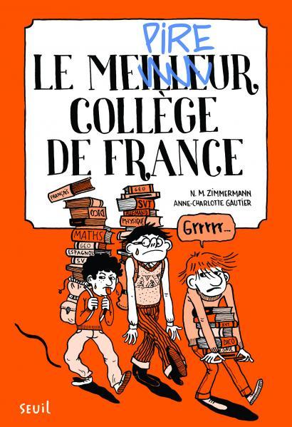 Couverture de l'ouvrage Le Meilleur collège de France