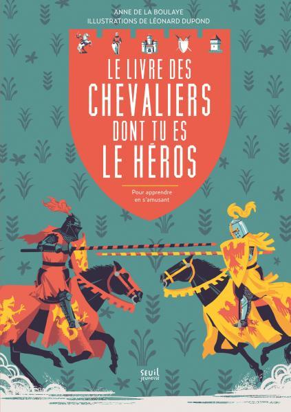 Couverture de l'ouvrage Le Livre des chevaliers dont tu es le héros
