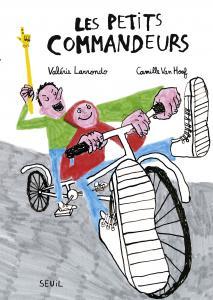 Couverture de l'ouvrage Les Petits commandeurs