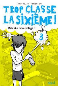 Couverture de l'ouvrage Relooke mon collège !