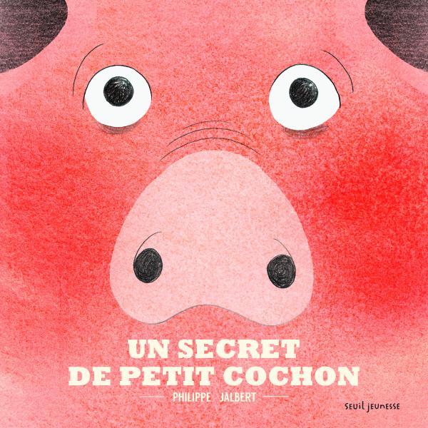 Couverture de l'ouvrage Un secret de petit cochon