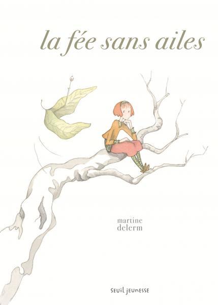 Couverture de l'ouvrage La Fée sans ailes