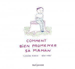 Couverture de l'ouvrage Comment bien promener sa maman