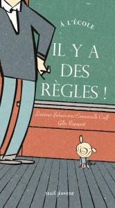 Couverture de l'ouvrage À l'école, il y a des règles !