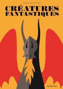 Couverture de l'ouvrage Créatures fantastiques