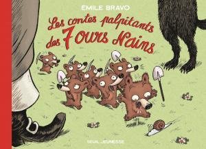 Couverture de l'ouvrage Les Contes palpitants des 7 ours nains