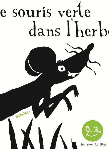 Couverture de l'ouvrage Une souris verte