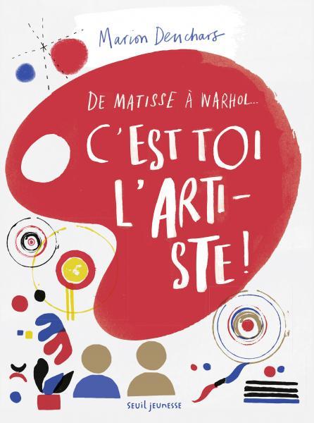 Couverture de l'ouvrage C'est toi l'artiste !