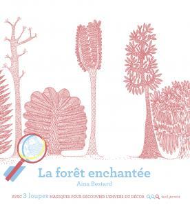 Couverture de l'ouvrage La Forêt enchantée