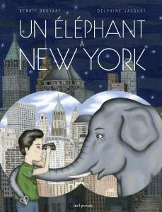 Couverture de l'ouvrage Un éléphant à New York