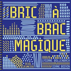 Couverture de l'ouvrage Bric à brac magique