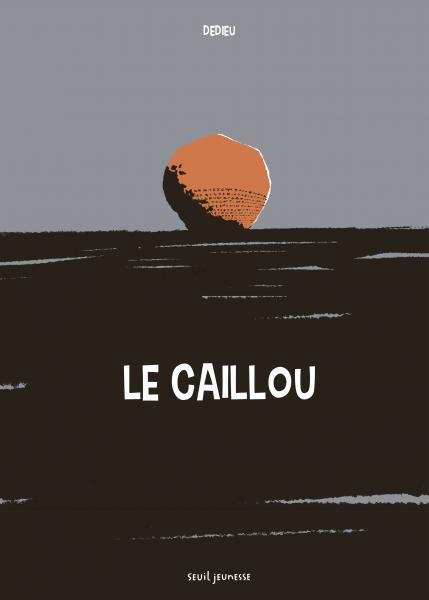 Couverture de l'ouvrage Le Caillou