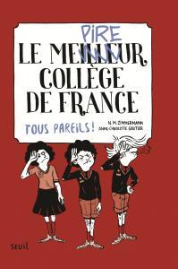 Couverture de l'ouvrage Le Meilleur (pire) collège de France, tome 2