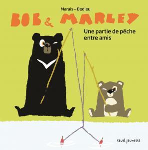 Couverture de l'ouvrage Bob et Marley, Une partie de pêche entre amis