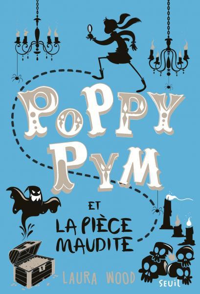 Couverture de l'ouvrage Poppy Pym et la pièce maudite