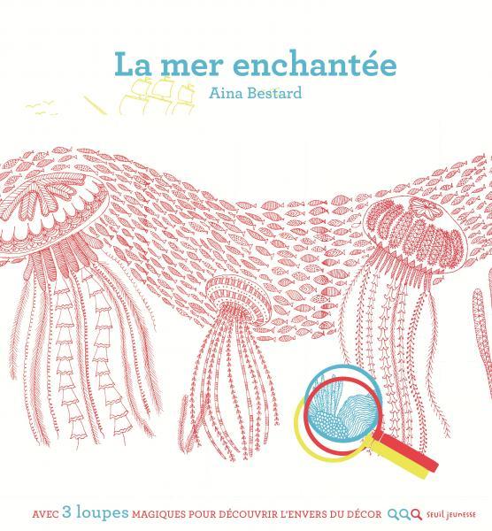 Couverture de l'ouvrage La Mer enchantée