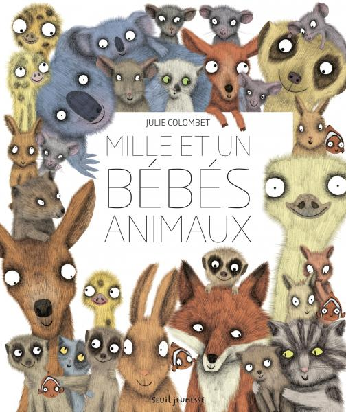 Couverture de l'ouvrage Mille et un bébés animaux