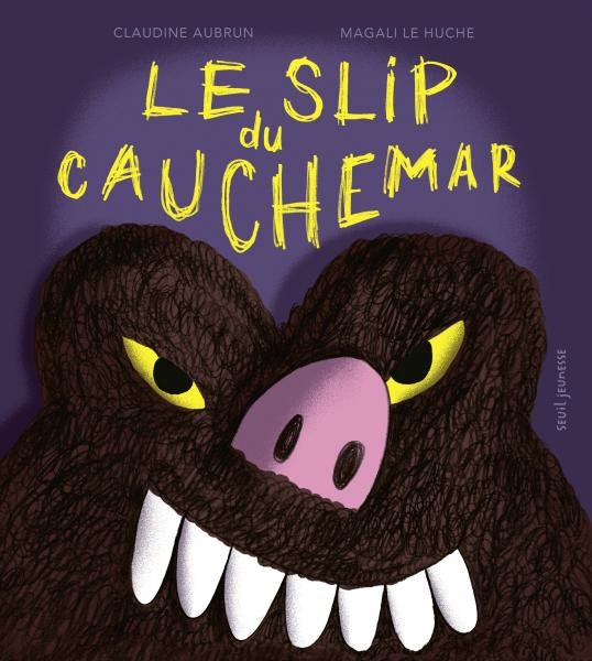 Couverture de l'ouvrage Le Slip du cauchemar