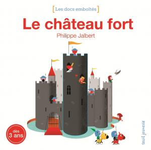 Couverture de l'ouvrage Le Château fort