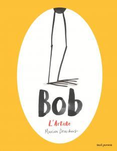 Couverture de l'ouvrage Bob l'artiste