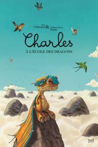 Couverture de l'ouvrage Charles à l'école des dragons