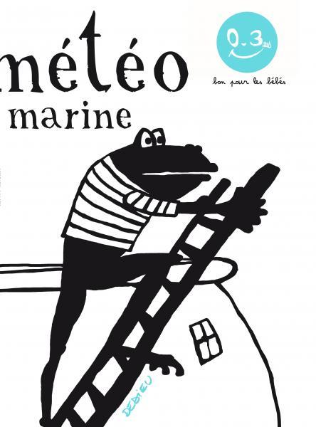 Couverture de l'ouvrage La Météo marine