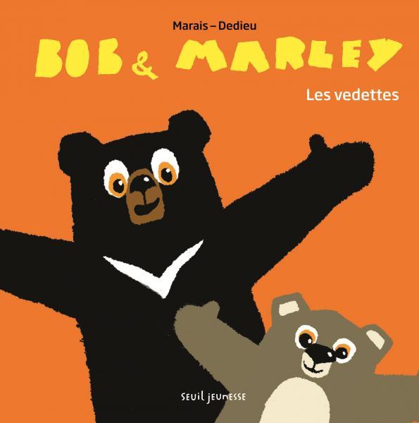 Couverture de l'ouvrage Bob et Marley, les vedettes