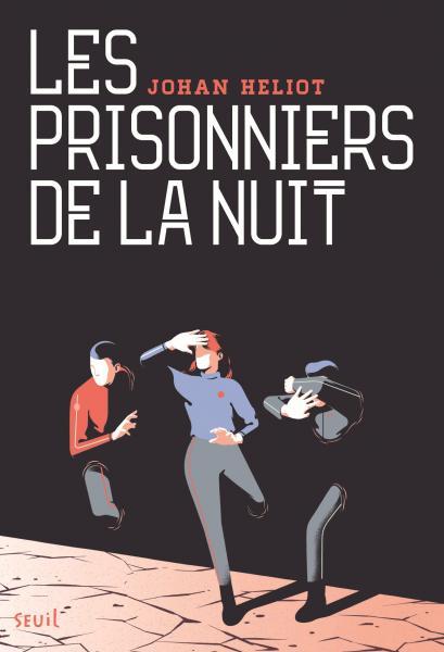 Couverture de l'ouvrage Les Prisonniers de la nuit
