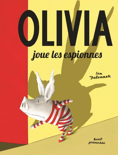 Couverture de l'ouvrage Olivia joue les espionnes