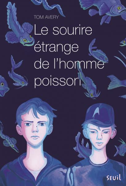 Couverture de l'ouvrage Le Sourire étrange de l'homme poisson