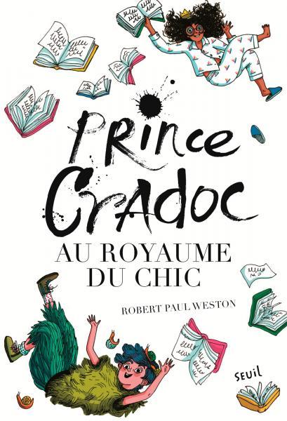 Couverture de l'ouvrage Prince Cradoc au Royaume du Chic