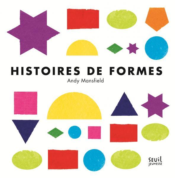 Couverture de l'ouvrage Histoires de formes