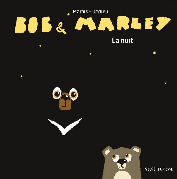 Couverture de l'ouvrage Bob et Marley, la nuit