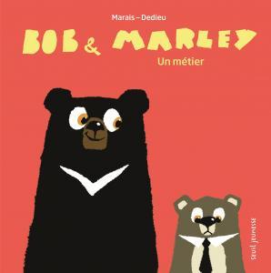 Couverture de l'ouvrage Bob et Marley, un métier