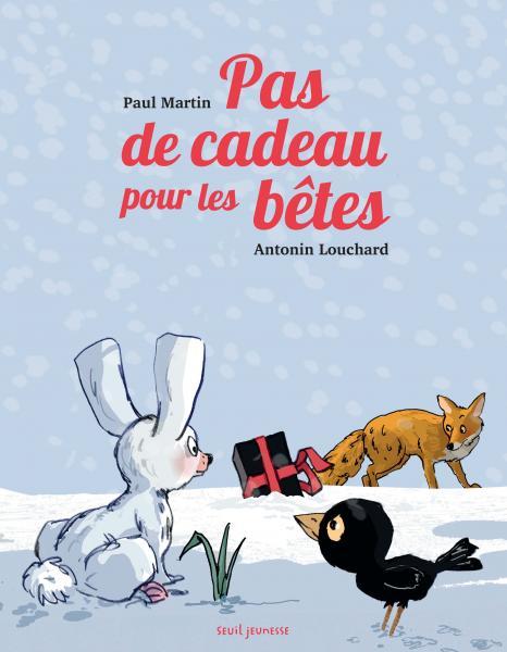 Couverture de l'ouvrage Pas de cadeau pour les bêtes