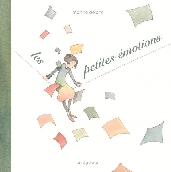 Couverture de l'ouvrage Les Petites Émotions