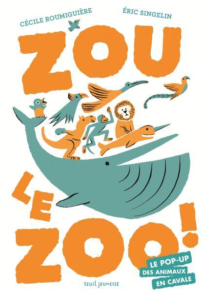 Couverture de l'ouvrage Zou le zoo !