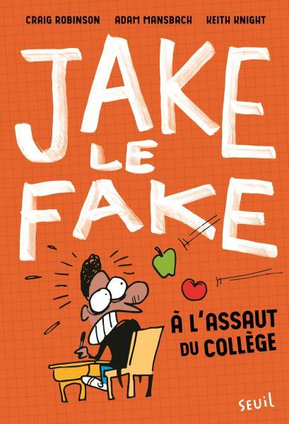 Couverture de l'ouvrage Jake le Fake, tome 1