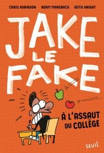 Jake le Fake, tome 1