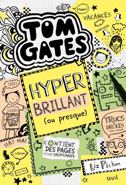 Couverture de l'ouvrage Tom Gates, tome 10