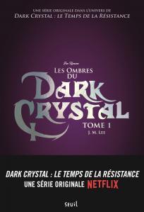 Couverture de l'ouvrage Les Ombres du Dark Crystal