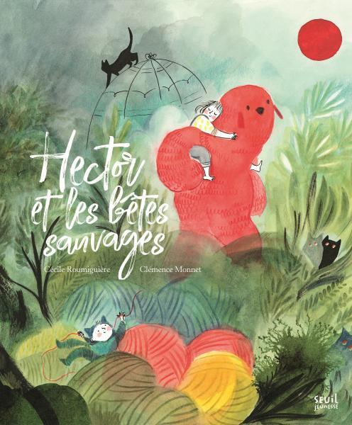 Couverture de l'ouvrage Hector et les bêtes sauvages
