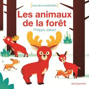Couverture de l'ouvrage Les Animaux de la forêt