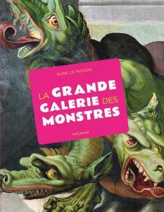 couverture La Grande Galerie des monstres