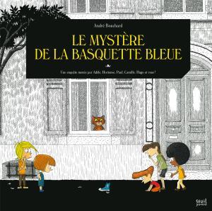 Couverture de l'ouvrage Le Mystère de la basquette bleue