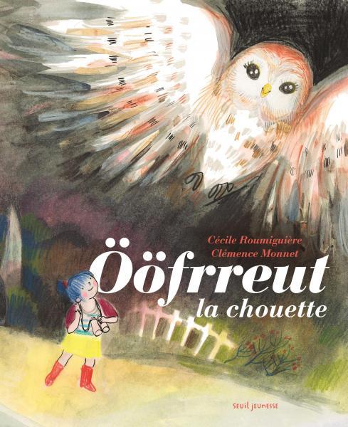 Couverture de l'ouvrage Ööfrreut la chouette