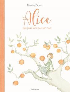 couverture Alice pas plus loin que son nez