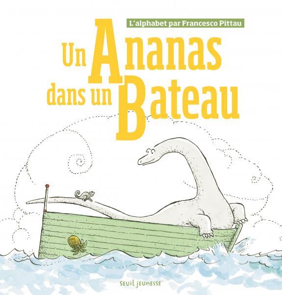 Couverture de l'ouvrage Un ananas dans un bateau