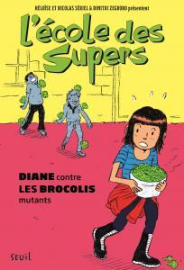 Couverture de l'ouvrage L'École des Supers, tome 2